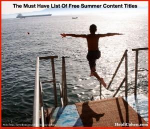 50 Free Summer Content Titles-Heidi Cohen