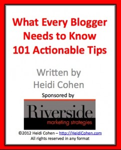 What Every Blogger Needs to Know - 101 Actionable Blog Tips