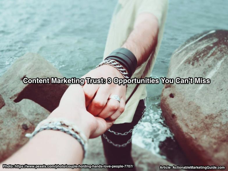 Content Marketing Trust