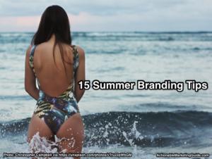 15 Summer Branding Tips