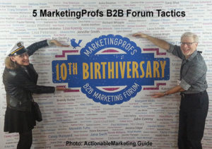 MarketingProfs B2B Forum Tactics