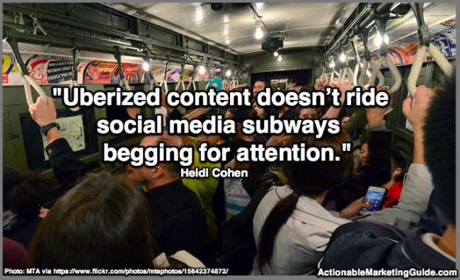 Uberized content quote-Heidi Cohen