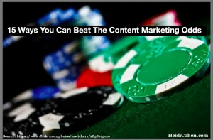 15 Ways your can beat the content marketing odds