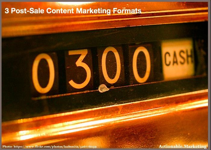 3 Post-Sale Content Marketing Strategies You Need - Heidi Cohen