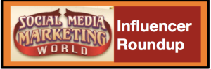Social Media Marketing World 2016 Influencer Roundup