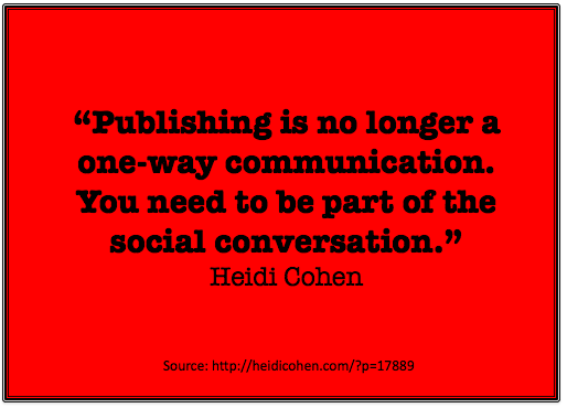 Publishing is no longer a one way communication