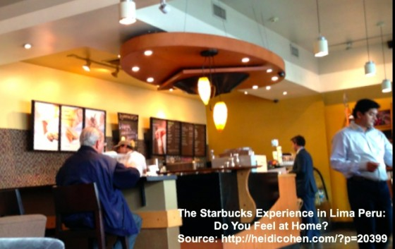 Starbucks Experience in Lima Peru-Heidi Cohen