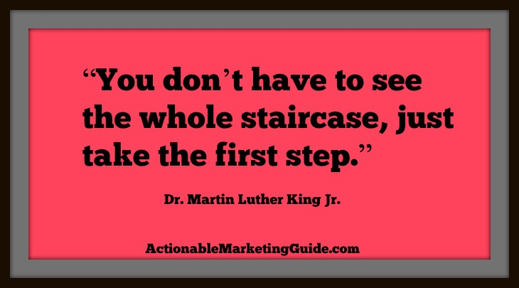 Take The First Step-Martin Luther King Jr QUOTE