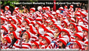 5 expert content marketing tricks