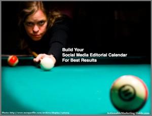 How To BUild YOur Social mEdia Editorial Calendar
