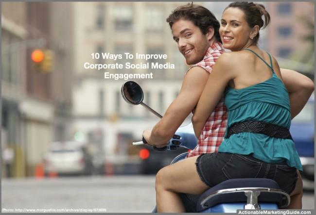 Improve corporate social media engagement