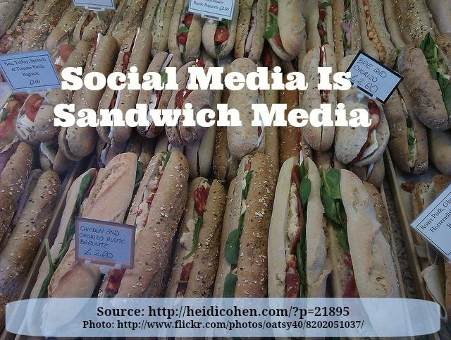 social media is sandwich media