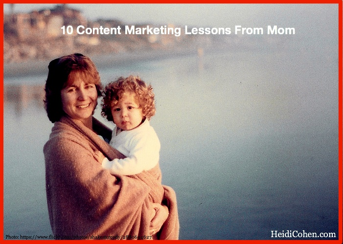 10 Content Marketing Lessons from Mom-1