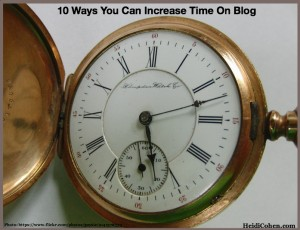10 Ways You Can Increase Time On Blog