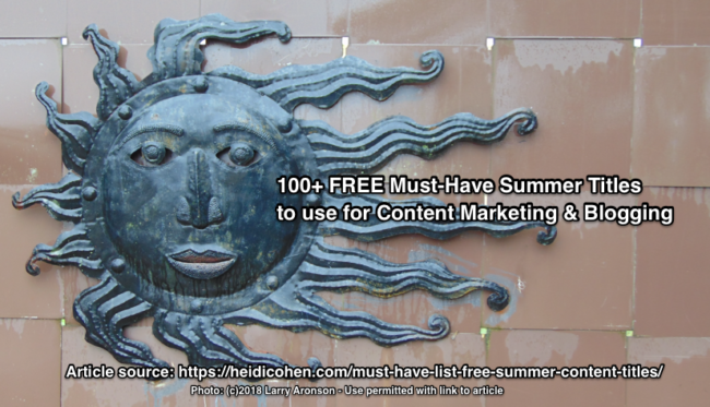 Free Summer Content Ideas-Larry Aronson Photo