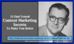 dad-tested content marketing secrets