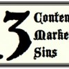 13 content marketing sins