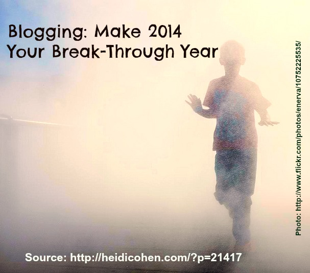2014 Blog Break Through