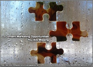 3 content marketing opportunities