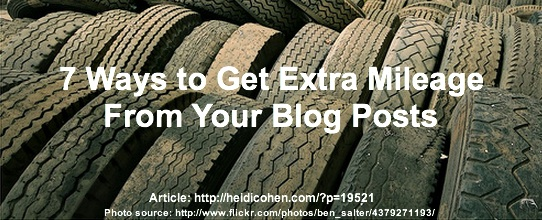 7 ways to get extra mileage from blog post
