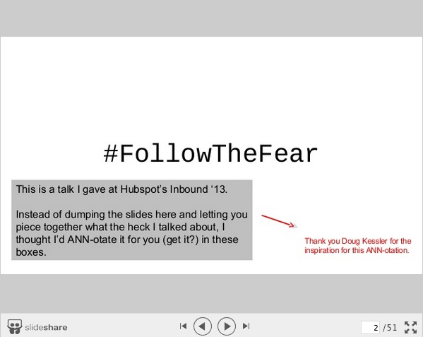 Ann Handley annotates her Slides on Follow the Fear Talk-1