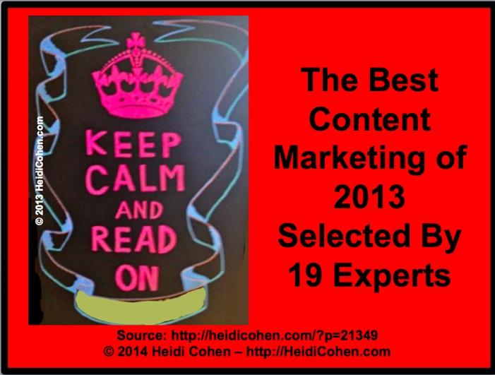 Best Content Marketing of 2013 - Heidi Cohen
