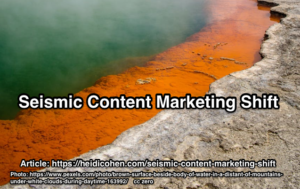 Seismic Content Marketing Shift
