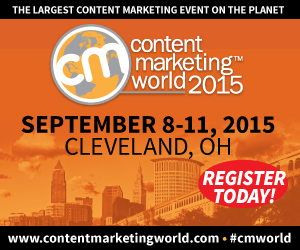Content Marketing World 2015 – Register Now!