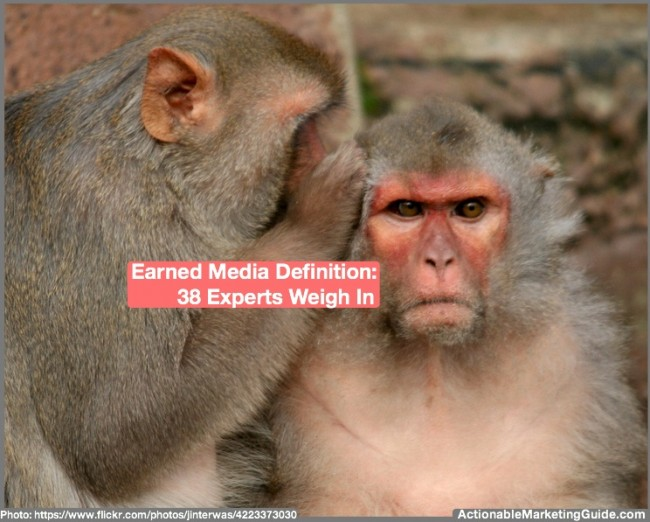 Earned Media Definition: 38 Experts Weigh In