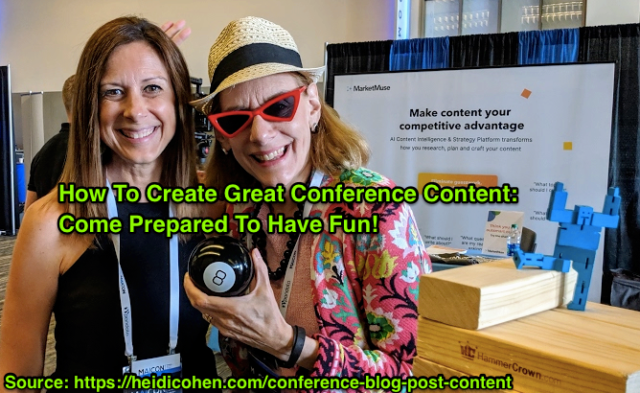 Conference blog posts -Cathy McPhilips and Heidi Cohen