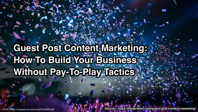 Guest Post Content Marketing: How To Build Your Business Without Pay
