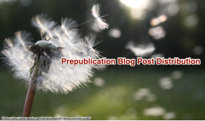 Prepublication Blog Post Distribution