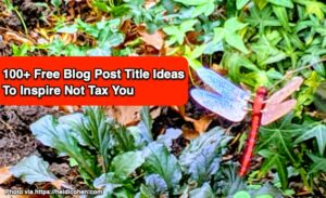 100+ Free Blog Post Titles