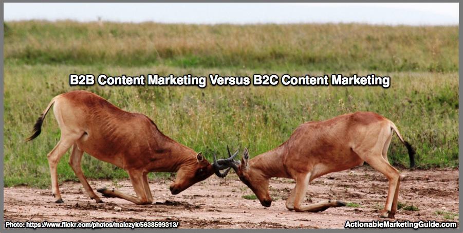 B2B Content Marketing Versus B2C Content Marketing