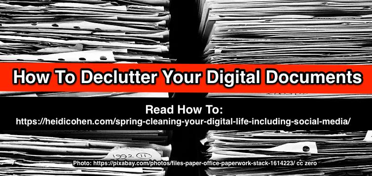 Spring Cleaning Your Digital Life -How To Declutter your Digital Files