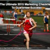 The Ultimate 2015 Marketing Checklist