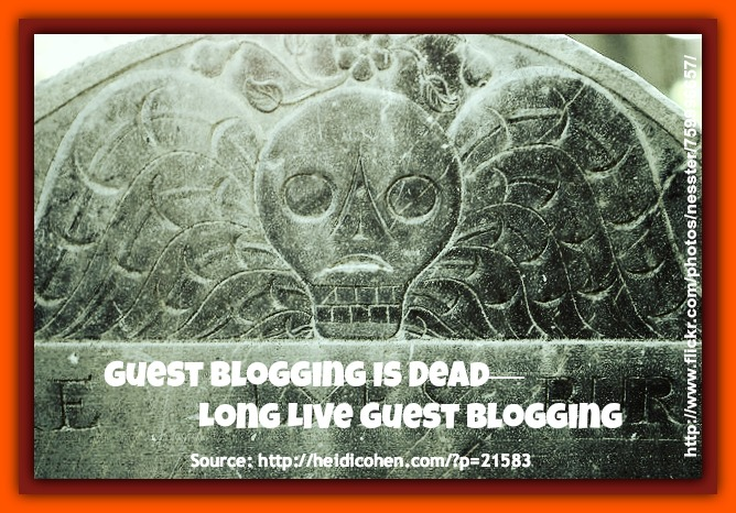 Guest Blogging Is Dead-Long Live Blogging