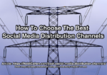 best social media distribution channels