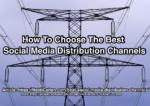 best social media distribution channels