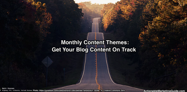 Monthly Content Themes