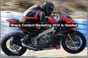 Where 2016 Content Marketing Is Headed