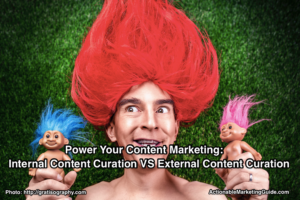 Internal content curation vs external content curation
