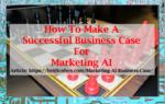 Marketing AI Business Case