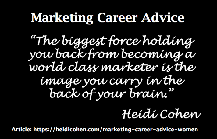 Marketing Career Advice Women - Heidi Cohen Quote