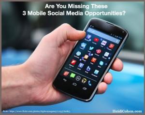 Mobile Social Media Opportunities