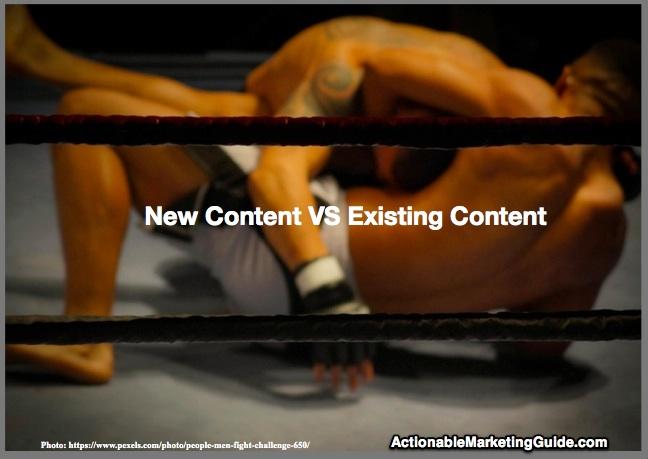 New Original Content VS Enhanced Existing Content