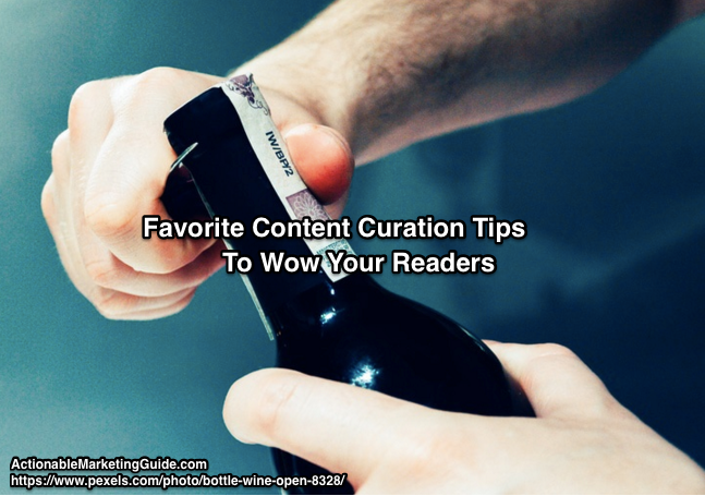 Favorite Content Curation Tips