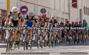 Blogging Grit is a marathon