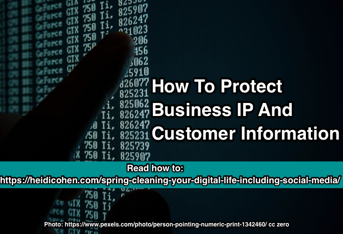 Protect IP and Customer Data when spring cleaning your digital life