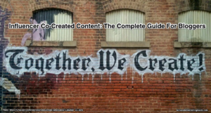 Influencer co-created content